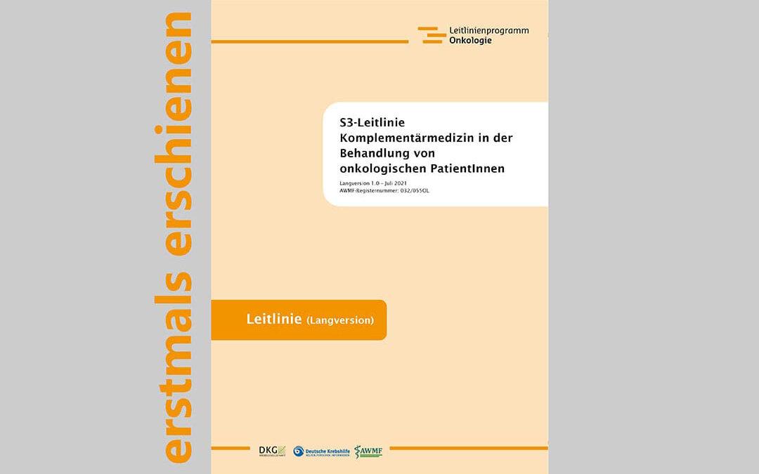 """S3-Leitlinie """"Komplementärmedizin in der Behandlung von onkologischen PatientInnen"""" erstmals erschienen"""