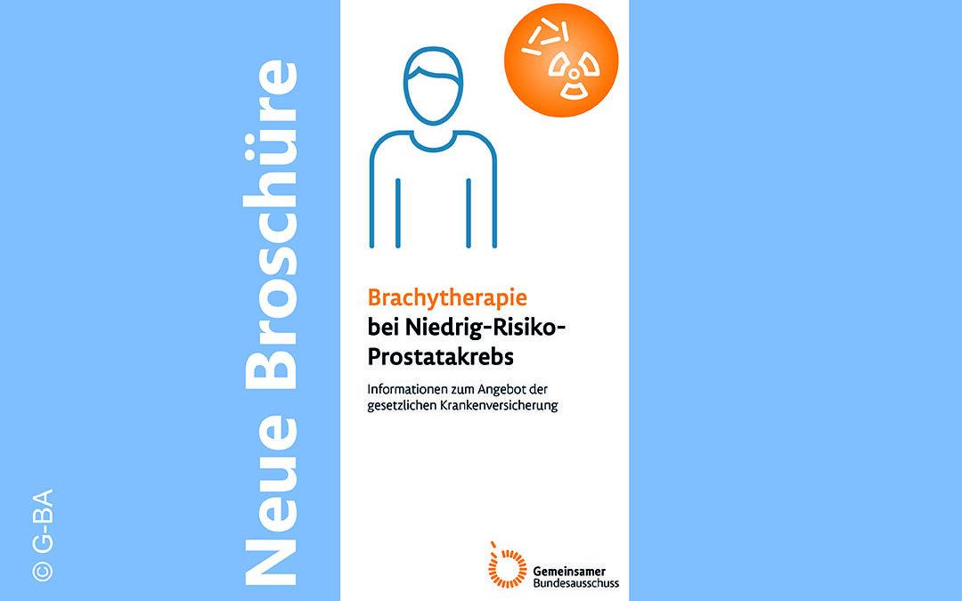Brachytherapie bei Niedrig-Risiko-Prostatakrebs – Informationen zum Angebot der gesetzlichen  Krankenversicherung